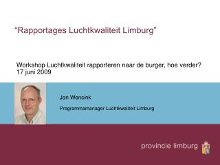 """Rapportages Luchtkwaliteit Limburg"""