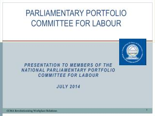 PARLIAMENTARY PORTFOLIO COMMITTEE FOR LABOUR