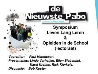 Symposium Leven Lang Leren  & Opleiden in de School (lectoraat)