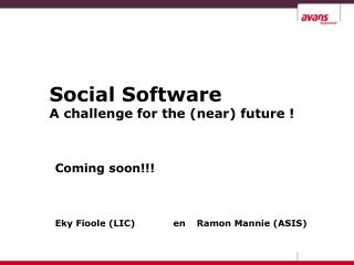 Social Software A challenge for the (near) future !