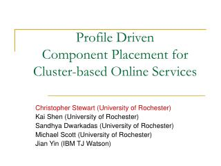 Profile Driven  Component Placement for Cluster-based Online Services