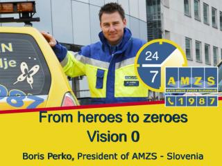 From heroes to zeroes Vision 0