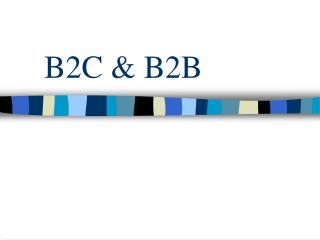 B2C & B2B