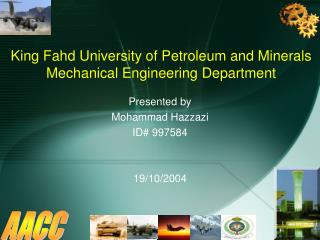 King Fahd University of Petroleum and Minerals Mechanical Engineering Department