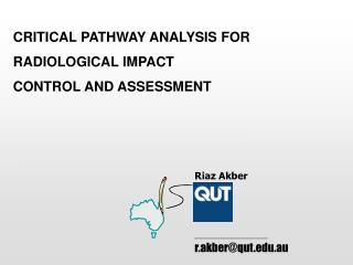 CRITICAL PATHWAY ANALYSIS FOR RADIOLOGICAL IMPACT  CONTROL AND ASSESSMENT