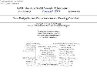 LIGO Laboratory / LIGO Scientific Collaboration LIGO-T1000521-v2	 Advanced LIGO 	13 th  March 2014