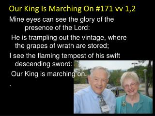 Our King Is Marching On #171 vv 1,2