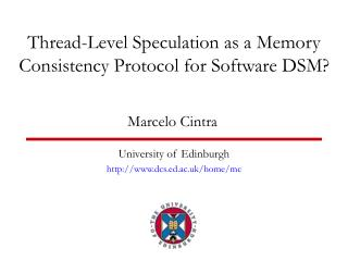 Thread-Level Speculation as a Memory Consistency Protocol for Software DSM?