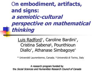 O n embodiment, artifacts, and signs: a semiotic-cultural perspective on mathematical thinking