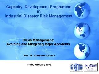 Capacity  Development Programme  in  Industrial Disaster Risk Management