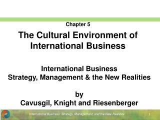 Chapter 5 The Cultural Environment of International Business