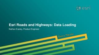 Esri Roads and Highways: Data Loading