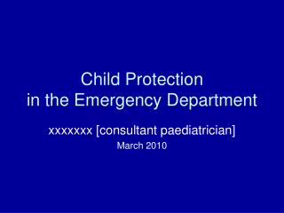 Child Protection in the Emergency Department