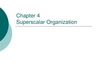 Chapter 4 Superscalar Organization
