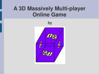 A 3D Massively Multi-player Online Game