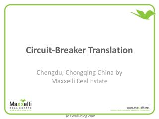 Circuit breaker translatio Chengdu China Maxxelli Real Estat