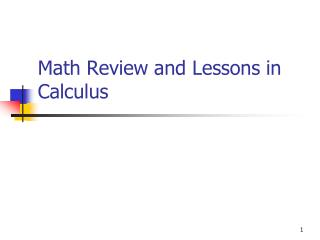 Math Review and Lessons in Calculus
