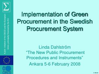 Implementation of Green Procurement in the Swedish Procurement System