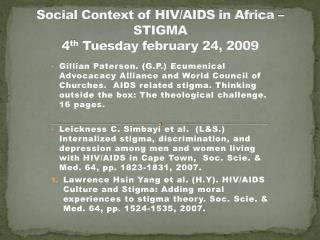Social Context of HIV/AIDS in Africa –  STIGMA 4 th  Tuesday  february  24, 2009