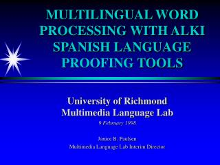 MULTILINGUAL WORD PROCESSING WITH ALKI SPANISH LANGUAGE  PROOFING  TOOLS