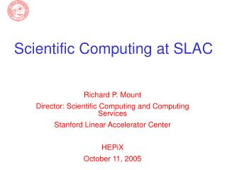 Scientific Computing at SLAC