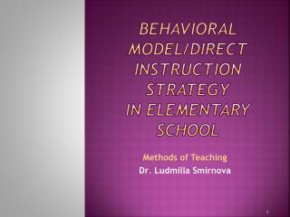 Behavioral Model /Direct Instruction Strategy  in  Elementary School