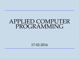 APPLIED COMPUTER PROGRAMMING