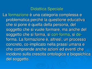 Didattica Speciale