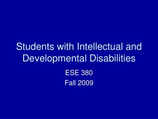 Students with Intellectual and Developmental Disabilities