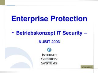 Enterprise Protection Betriebskonzept IT Security  – NUBIT 2003