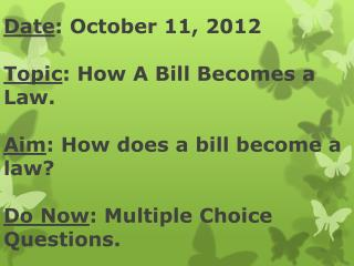 WHAT IS A BILL?