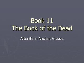 Book 11 The Book of the Dead
