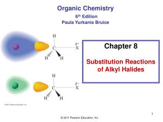 Chapter 8 Substitution Reactions of Alkyl Halides
