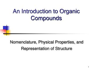 An Introduction to Organic Compounds