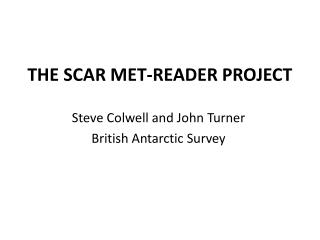 THE SCAR MET-READER PROJECT
