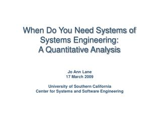 When Do You Need Systems of Systems Engineering:  A Quantitative Analysis