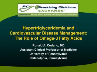 Hypertriglyceridemia and  Cardiovascular Disease Management:  The Role of Omega-3 Fatty Acids