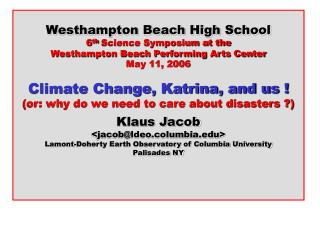 Westhampton Beach High School 6 th  Science Symposium at the