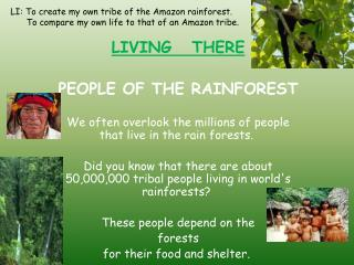 LIVING   THERE PEOPLE OF THE RAINFOREST