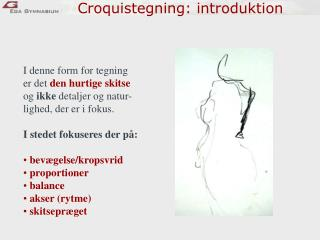 Croquistegning: introduktion