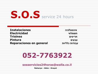 S.O.S service 24 hours