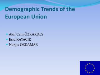 Demographic Trends of the European Union