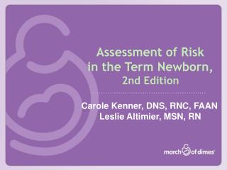 Assessment of Risk  in the Term Newborn,  2nd Edition