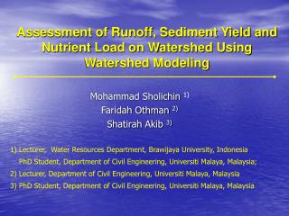 Assessment of Runoff, Sediment Yield and Nutrient Load on Watershed Using Watershed Modeling