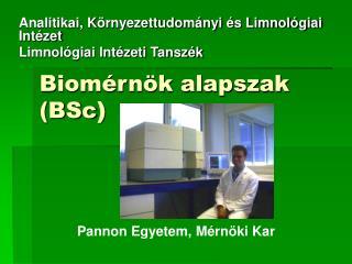 Biomérnök alapszak (BSc )