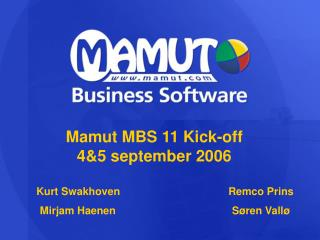 Mamut MBS 11 Kick-off 4&5 september 2006