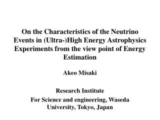 Akeo Misaki Research Institute  For Science and engineering, Waseda University, Tokyo, Japan