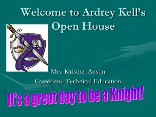 Welcome to  Ardrey Kell's Open House