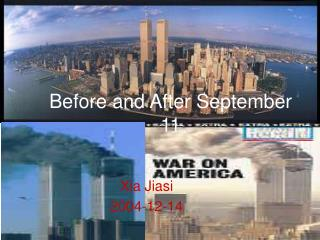 Before and After September 11