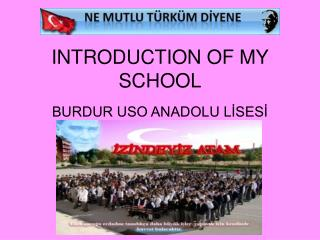 INTRODUCTION OF MY SCHOOL
